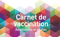 Carnet de vaccination. Adolescents et adultes – Mise à jour 2017 –