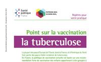 La tuberculose. Point sur la vaccination - Repères pour votre pratique. 2013