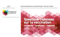 Questions-réponses sur la vaccination rougeole-oreillons-rubéole. Mise à jour 2017.