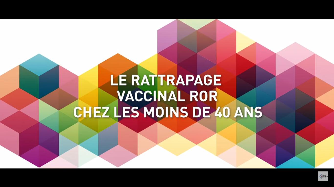 Le rattrapage vaccinal ROR chez les moins de 40 ans