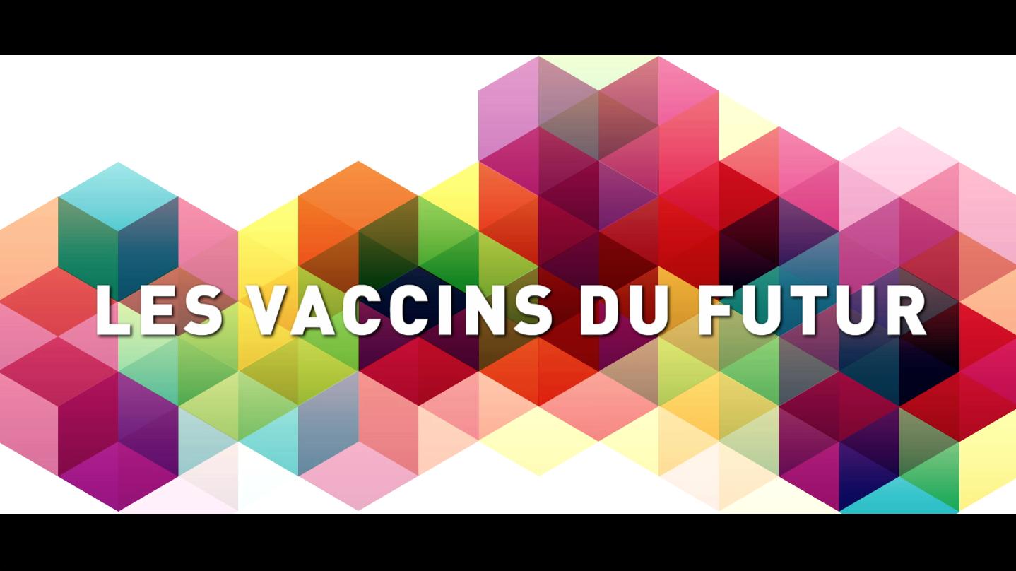 Les vaccins du futur