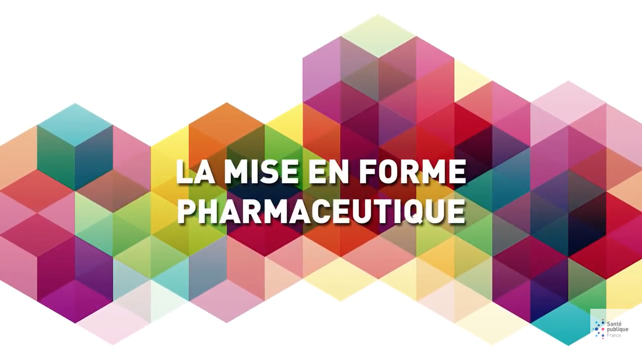 La mise en forme pharmaceutique